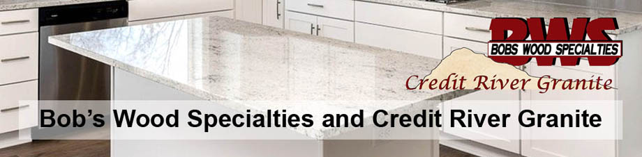 Bob's Wood Specialties and Credit River Granite